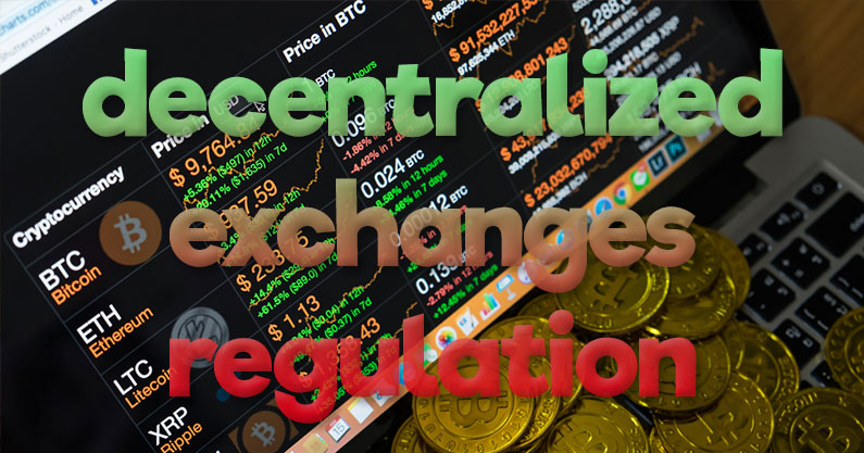 decentralized exchanges regulation